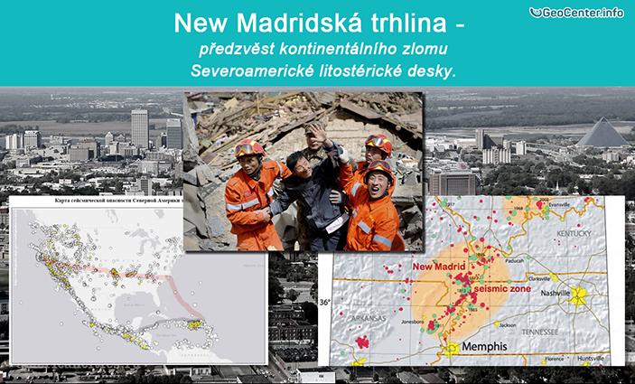 New Madridská trhlina – předzvěst kontinentálního zlomu severoamerické litosférické desky